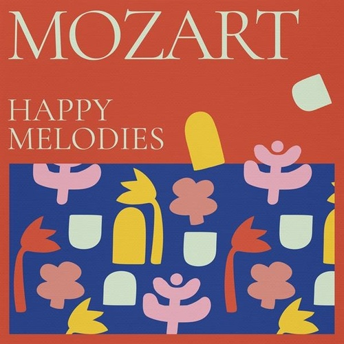 Mozart: Happy Melodies von Various Artists