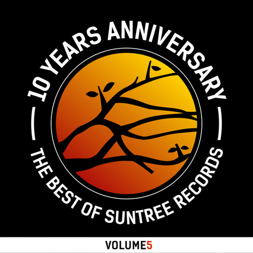 Best of Suntree Records Vol.5 (10 Years Edition) by Various Artists