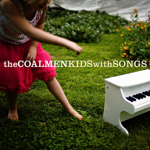 Kids With Songs by The Coal Men