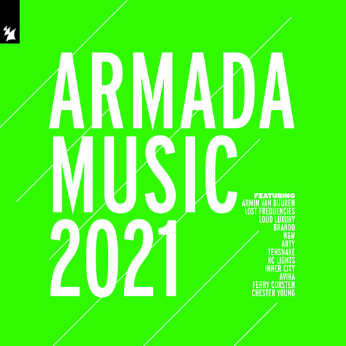 Armada Music 2021 by Various Artists