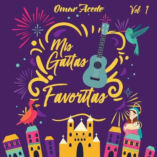 Mis Gaitas Favoritas by Omar Acedo