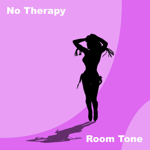 No Therapy by Roomtone