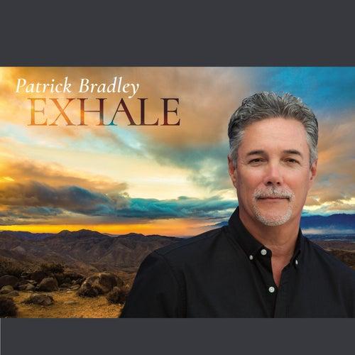 Exhale by Patrick Bradley