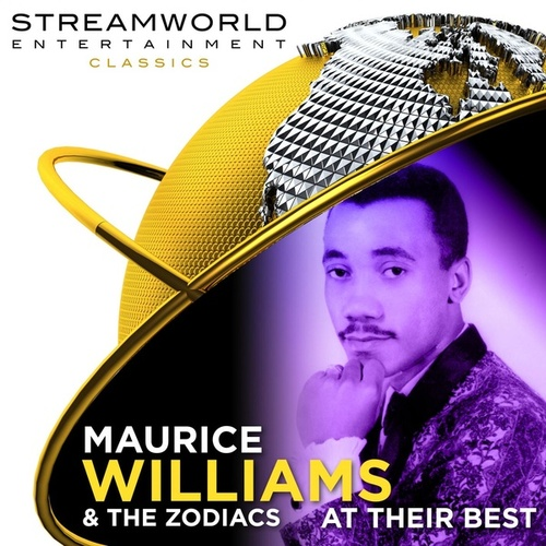 Maurice Williams & The Zodiacs At Their Best von Maurice Williams and the Zodiacs