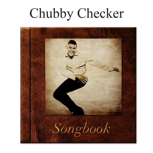 The Chubby Checker Songbook de Chubby Checker