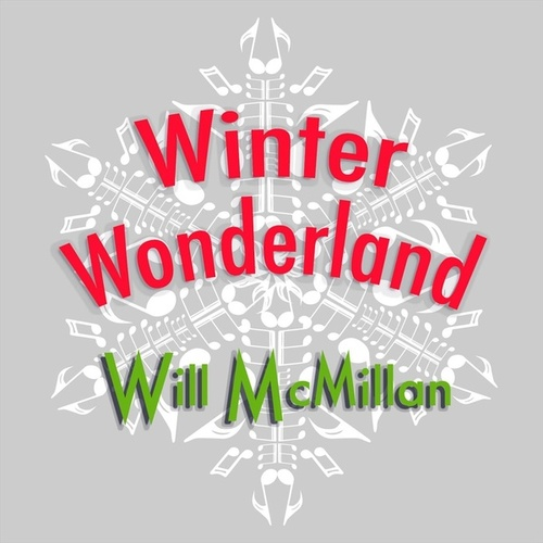 Winter Wonderland (feat. Doug Hammer) by Will McMillan