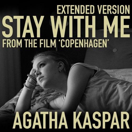 Stay with Me (Extended Version) [feat. Gabriel Gutiérrez Arellano] de Agatha Kaspar
