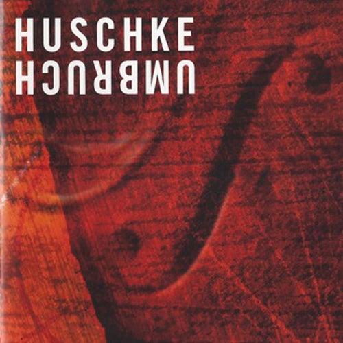 Umbruch by Wolfram Huschke