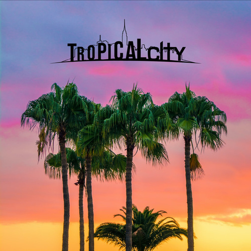 Tropical City fra Various Artists