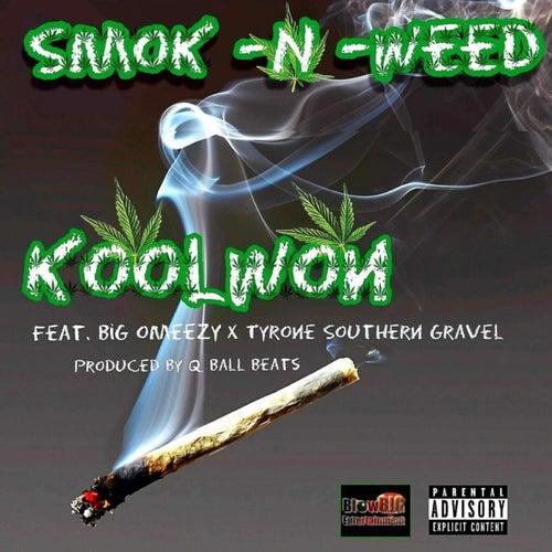 Smok n Weed by Koolwon