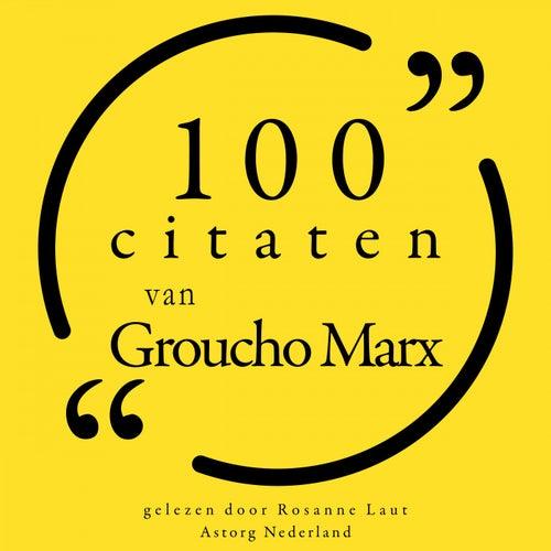 100 citaten van Groucho Marx (Collectie 100 Citaten van) by Groucho Marx