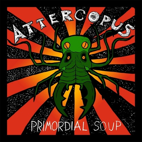 Primordial Soup by Attercopus