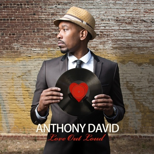 Love Out Loud de Anthony David