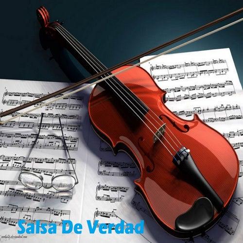Salsa de Verdad by Adolescent's Orquesta, Asdrubar, Bobby Valentin, Eddie Santiago, El Gran Combo, Fruko Y Sus Tesos, Gilberto Santa Rosa, Giro, grupo niche