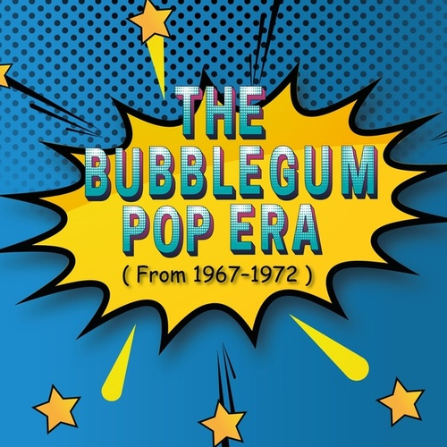 The Bubblegum Pop Era (From 1967-1972) by Tommy James Tommy Roe