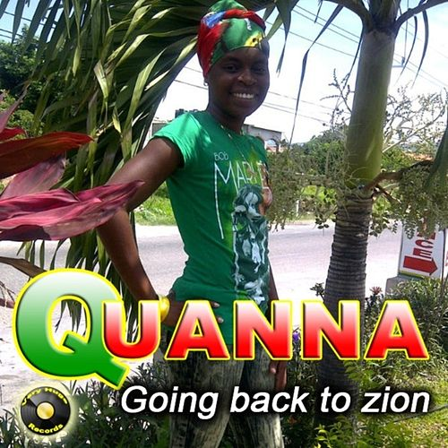 Going Back To Zion by Quanna