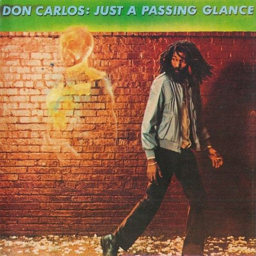 Just A Passing Glance de Don Carlos