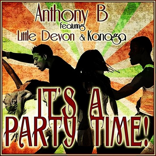 It's A Party Time - Single by Anthony B