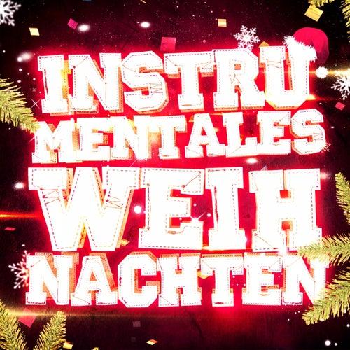 Instrumentales Weihnachten! (35 instrumentale Versionen der schönsten Weihnachtslieder) de Verschiedene Interpreten