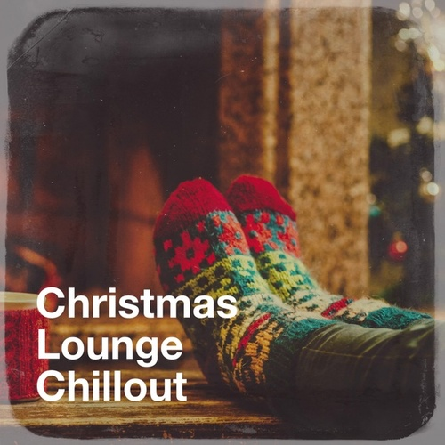 Christmas Lounge Chillout by Ibiza Lounge, Chillout Café, Chillout Lounge Relax