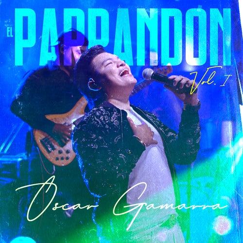 EL PARRANDÓN, Vol. 1 von Oscar Gamarra