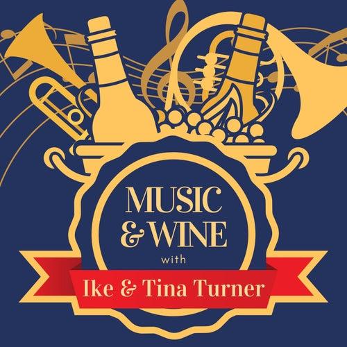 Music & Wine with Ike & Tina Turner by Ike Turner