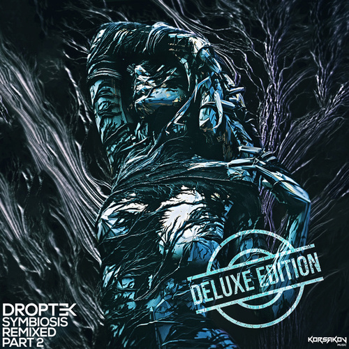 Symbiosis Remixed Part 2 Deluxe Edition de Droptek