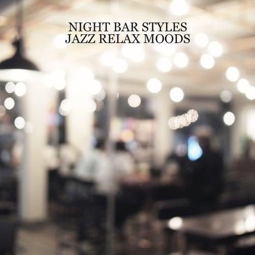 Night Bar Styles (Jazz Relax Moods) de Hank Soul