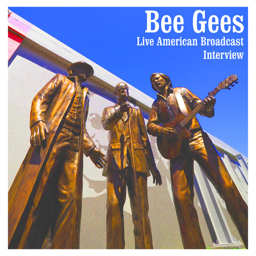 Bee Gees - Live American Broadcast - Interview (Live) von Bee Gees