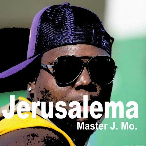 Jerusalema (Original Radio Version & Extended Version) de Master J. Mo.