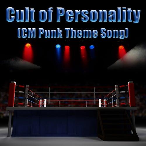 Cult of Personality (CM Punk Theme Song) - Single de Living Colour