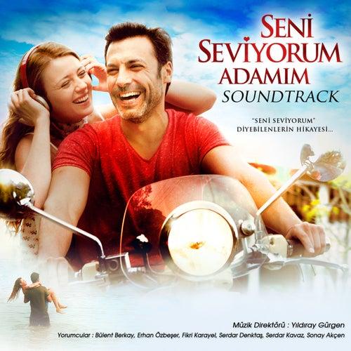 Seni Seviyorum Adamım (Soundtrack) von Yıldıray Gürgen