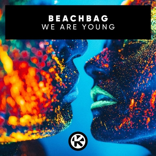 We Are Young von Beachbag