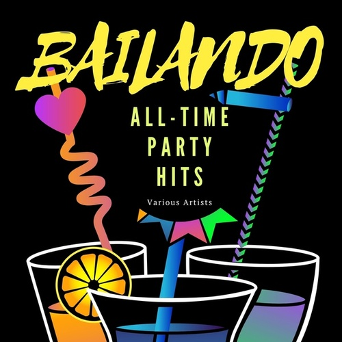 Bailando (All-Time Party Hits) von Various Artists