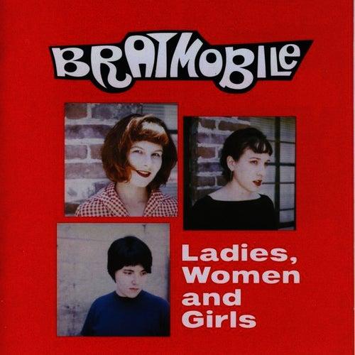 Ladies, Women and Girls de Bratmobile