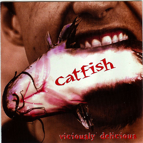 Viciously Delicious by Catfish
