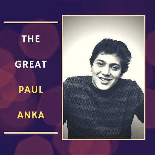 The Great Paul Anka de Paul Anka