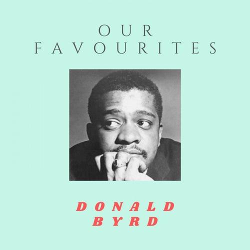 Our Favorites de Donald Byrd