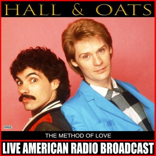 The Method Of Love (Live) de Daryl Hall & John Oates
