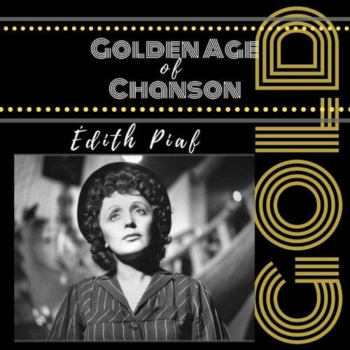 Golden Age of Chanson de Édith Piaf