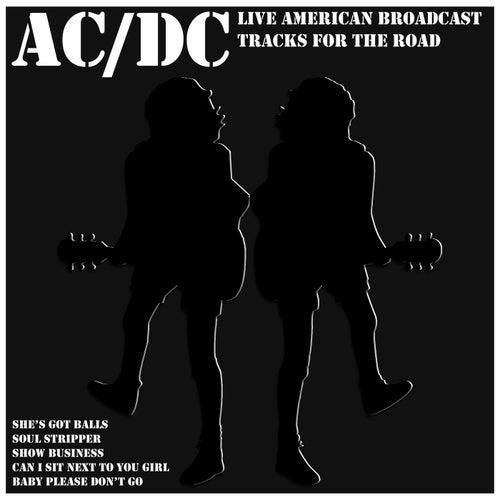 AC/DC - Live American Broadcast - Tracks for the Road (Live) de AC/DC