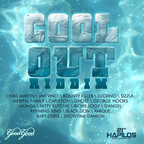 Cool out Riddim by Various Artists