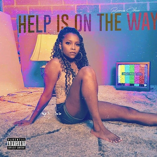 Help Is On The Way by Bianca Shaw