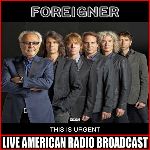 This Is Urgent (Live) fra Foreigner