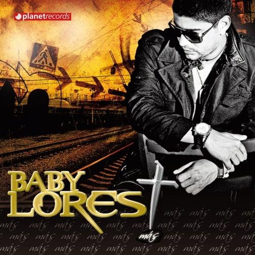 Mas de Baby Lores
