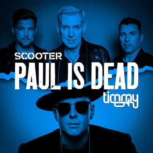 Paul Is Dead von Scooter