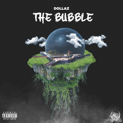 The Bubble by Dollaz (Hip-Hop)