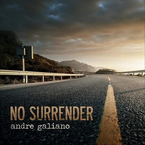 No Surrender by Andre Galiano