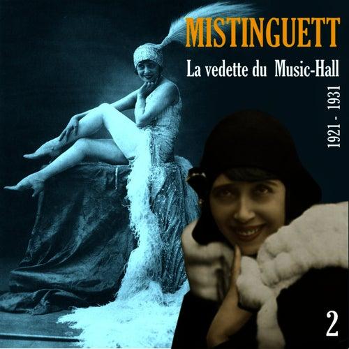 La Vedette du  Music-Hall (1921 - 1931), Vol. 2 by Mistinguett