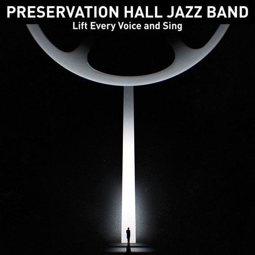 Lift Every Voice and Sing (from the film MLK/FBI) by Preservation Hall Jazz Band